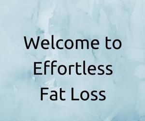 Effortless Fat Loss